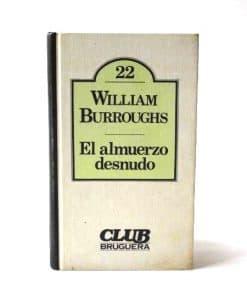 El almuerzo desnudo, William Burroughs.