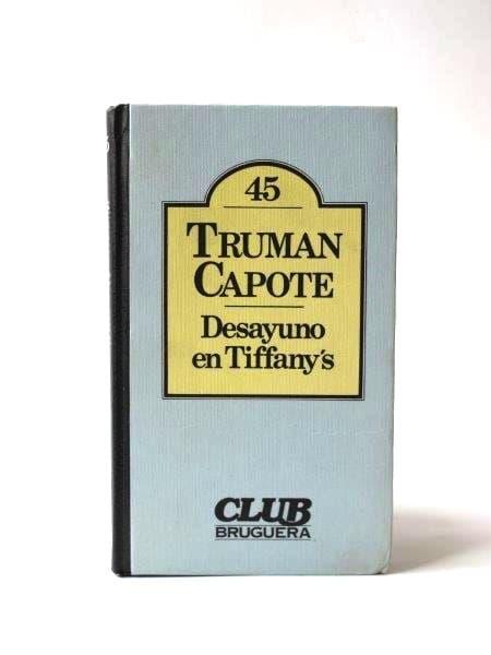 Desayuno en Tiffany's - Truman Capote
