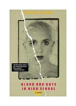 Acker_Kathy___Blood_and_Guts_in_High_School_A Novel___Grove_Press___1994___Antimateria_1