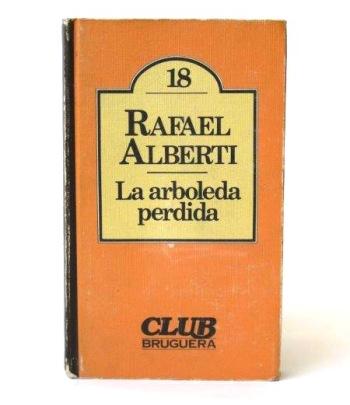 La arboleda perdida, Rafael Alberti.