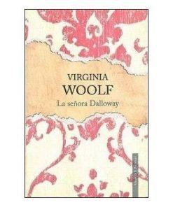 La señora Dalloway, Virginia Woolf.