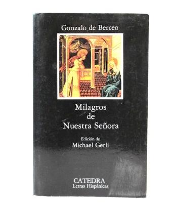 Berceo_Gonzalo_de___Milagros_de_nuestra_señora___Catedra___2003___Libros__Antimateria_1