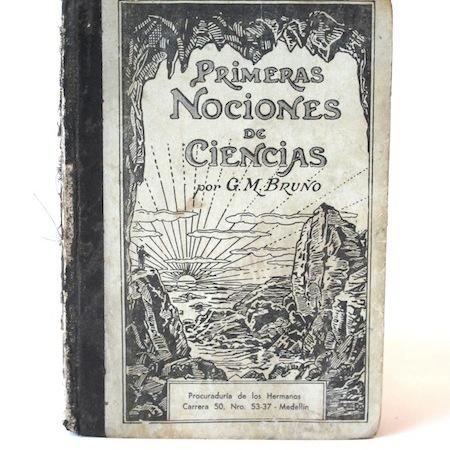 Bruno_G_M___Primeras_nociones_de_ciencia___1954___editorial_Bedout___Libros__Antimateria_1