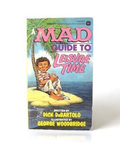 Imágen 1 del libro: A MAD GUIDE TO LEISURE TIME - Usado