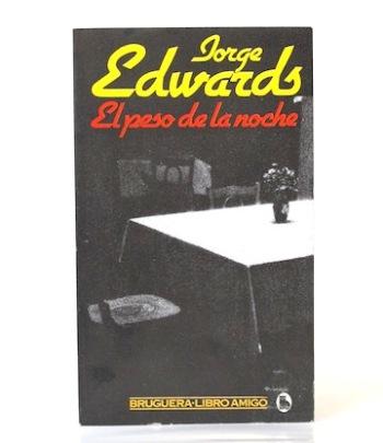 Edwards_Jorge___El_peso_de_la_noche___Bruguera___1981___Libros___Antimateria_1