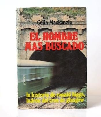 Mackenzie_Colin___El_Hombre_más_buscado___Pomaire___1975___Libros_Antimateria_1
