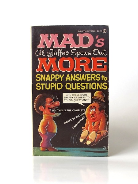 Imágen 1 del libro: MAD'S AL JAFFEE SPEWS OUT MORE SNAPPY ANSWERS TO STUPID QUESTIONS - (Idioma: Inglés) - Usado
