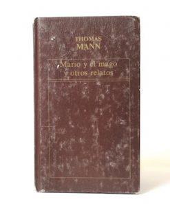 Imágen 1 del libro: Mario y el mago y otros relatos - Usado