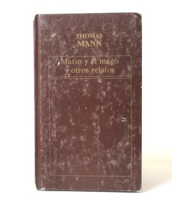 Mann_Thomas___Mario_y_el_mago_y_otros_relatos___Oveja_negra___1984__Libros__Antimateria