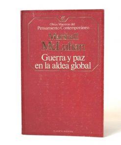 Imágen 1 del libro: Guerra y paz en la aldea global