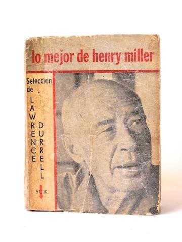 Miller_Henry___Lo_mejor_de Henry_Miller_Seleccion_de_Lawrence_Durell___Sur___1962___Libros__Antimateria_1