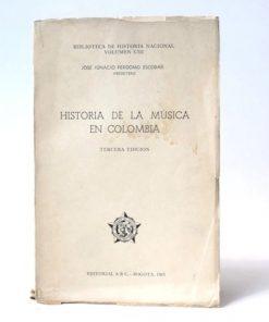 Imágen 1 del libro: Historia de la Música en Colombia - Usado