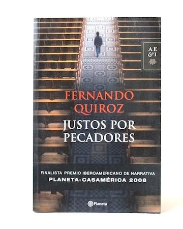 Quiroz_Fernando___Justos_por_Pecadores___Planeta___2008___Libros_Antimateria_1