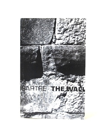 the wall by sarte Jean-paul sartre was a prolific philosopher, novelist, public intellectual,  biographer, playwright and founder of the journal les temps modernes born in  paris in.