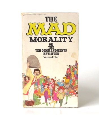 The_Mad_morality_or_the_ten_commandments_revisited___Signet___1972___Libros_antimateria