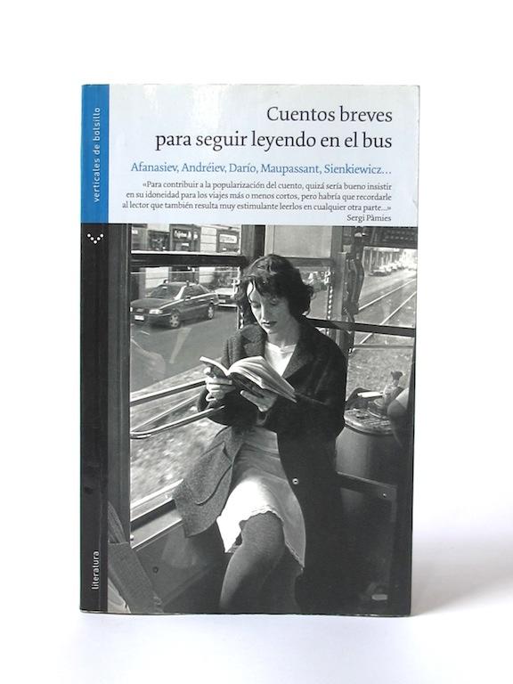 Afanasiev_Alexander___Cuentos_Breves_para_seguir_Leyendo_en_el_Bus___Norma_Verticales_de_Bolsillo___2009___Libros_Antimateria_1