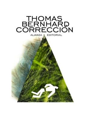 Bernhard_Thomas___Corrección___Alianza_Editorial___2014__Libros___Antimateria_1