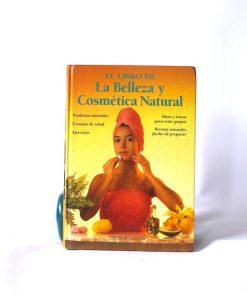 Imágen 1 del libro: El libro de la belleza y cosmética natural - Usado