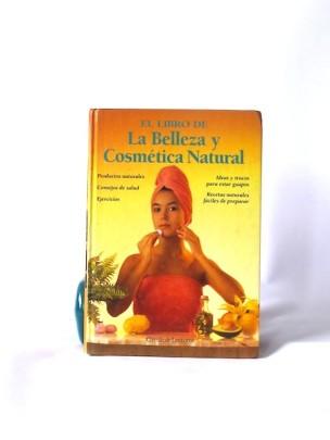 El_Libro_de_la_Belleza_y_la_Cosmética_Natural___Círculo_de_Lectores___1991___Libros_Antimateria_1