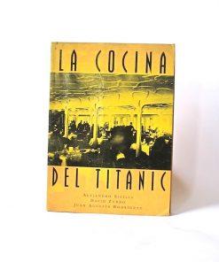 Imágen 1 del libro: La Cocina del Titanic- Usado