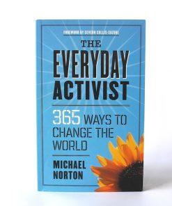 Imágen 1 del libro: The Everyday Activist. 365 ways to change the world - Usado