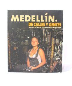Imágen 1 del libro: Medellín, de calles y gentes - Usado