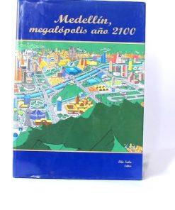 Imágen 1 del libro: Medellín, megalopolis año 2100