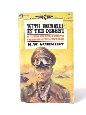 Schmidt_H._W.___With_Rommel_in_the_Desert___Ballantine___1967___Libros_Antimateria_1