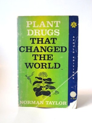 Taylor_Norma___Plant_Drugs_That_Changed_the_World___Apollo___1965___Libros_Antimateria_1