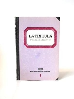 Unamuno_Miguel_de___La_tia_tula___Salvat___1970___Libros__Antimateria_1