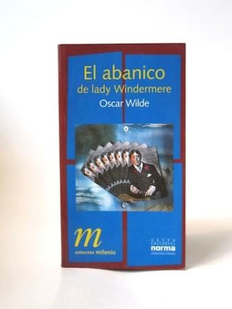 Wilde_Oscar___El_Abanico_de_Lady_Windermere___Norma___1997___Libros_Antimateria_1