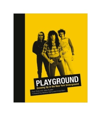 Zone_Paul___Playground._Growing_U_ in_the_New_York_Underground___Glitterati_Incorporated___2014__Libros___Antimateria_1