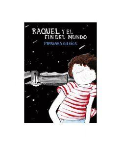 Imágen 1 del libro: Raquel y el fin del mundo