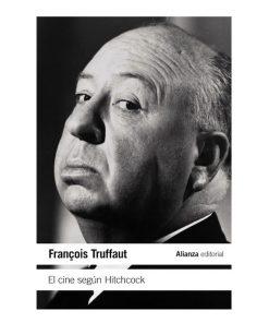 Imágen 1 del libro: El cine según Hitchcock