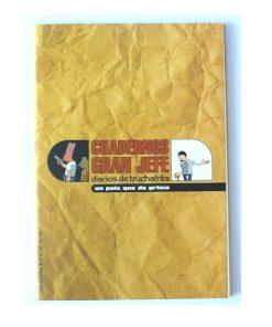 Imágen 1 del libro: Cuadernos Gran Jefe · Número diez · Un país que da grima