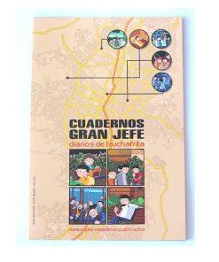 Imágen 1 del libro: Cuadernos Gran Jefe · Número seis · Medellín en cuatro actos