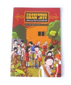 Imágen 1 del libro: Cuadernos Gran Jefe · Número siete · Días de escuela (Segunda parte)