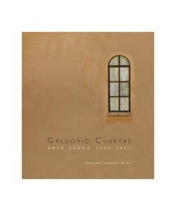 Imágen 1 del libro: Gregorio Cuartas. Arte sacro 1964-2005