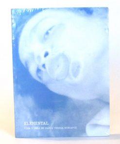 Imágen 1 del libro: Elemental. Vida y obra de María Teresa Hincapié