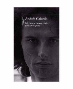 Alfaguara___Mi-cuerpo-es-una-celda___Libros___Antimateria_1