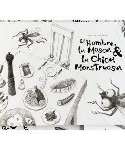 Imágen 1 del libro: El hombre, la mosca y la chica monstruosa