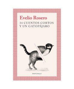 Imágen 1 del libro: 34 cuentos cortos y un gatopájaro