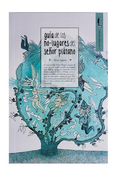 El-Peregrino-Ediciones___Guía-de-los-no-lugares-del-Señor-Plátano___Libros___Antimateria_1