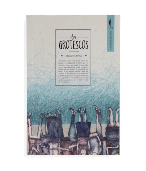 El-Peregrino-Ediciones___Los-Grotescos___Libros___Antimateria_1