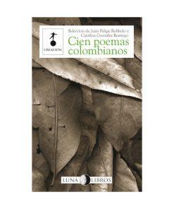 Imágen 1 del libro: Cien poemas colombianos