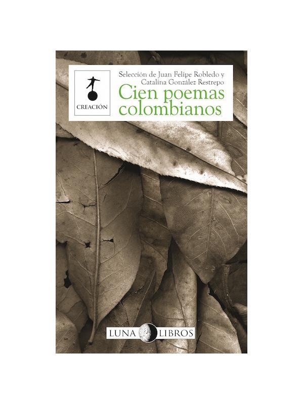 Luna-Libros___Cien-Poemas-Colombianos___Libros___Antimateria_1