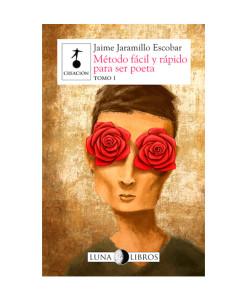 Luna-Libros___Método-fácil-y-rápido-para-ser-poeta.-Tomo-1____Libros___Antimateria_1