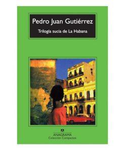 Imágen 1 del libro: Trilogía sucia de La Habana