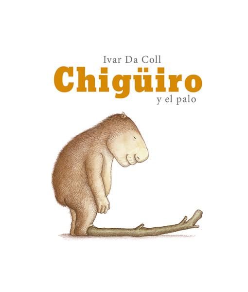 Chiguiro y el palo caratula.indd