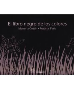 EdicionesTecolote-ElLibroNegrodelosColores-MenenaCottin-LibrosAntimateria